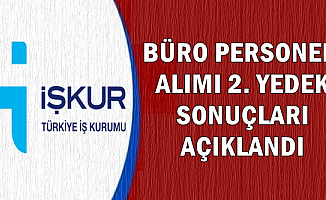 İŞKUR Büro Personeli 2. Yedek Yerleştirme Sonuçları Açıklandı (IMD Hala Açıklanmadı?)