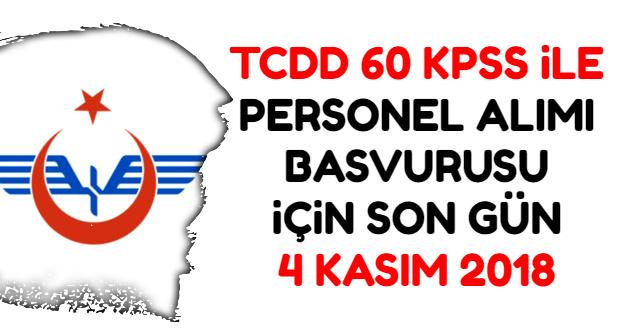 TCDD 60 KPSS ile Kamu Personeli Alımı Başvurusu 4 Kasım 2018'de Bitiyor