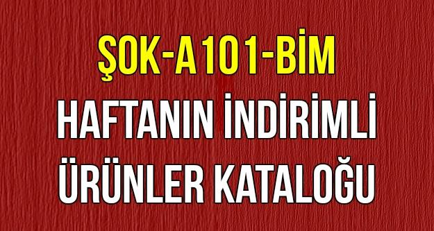 ŞOK-A101-BİM İndirimli Ürünler Kataloğu