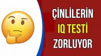 Çinlilerin IQ Testi-İşte Sorular ve Cevapları