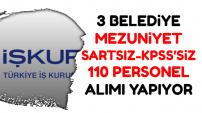 İki Belediye KPSS'siz 110 Kadrolu İşçi Alımı | Mezuniyet Şartı Yok