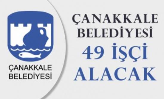 Çanakkale Belediyesi 49  Personel Alımı Gerçekleştirecek!(KPSS Şartlı/Şartsız)