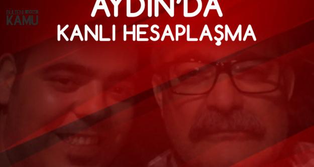 Aydın'da Alacak Kavgası: 1 Ölü, 2 Yaralı