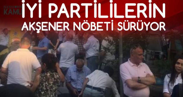 İYİ Partililerin Meral Akşener Nöbeti Sürüyor
