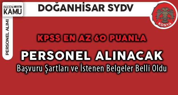 Konya Doğanhisar SYDV KPSS En Az 60 Puanla Personel Alacak