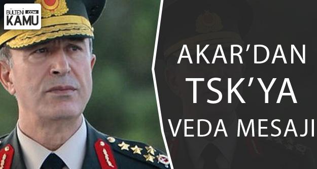 Milli Savunma Bakanı Akar'dan TSK'ya Veda Mesajı