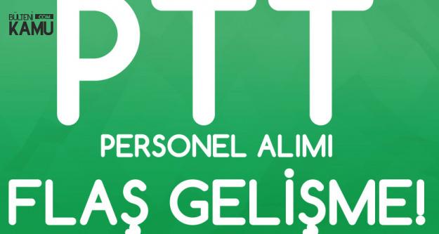 PTT Personel Alımıyla İlgili Flaş Gelişme! Duyuru Yayımlandı