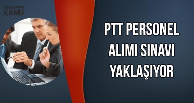 PTT Yazılı Sınavı İçin Geri Sayım Bitiyor