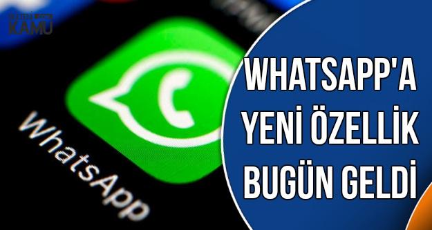 WhatsApp Güncellendi: Bomba Özellik Bugün Geldi