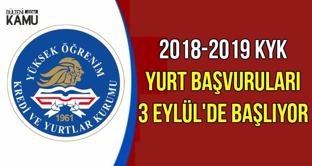 2018-2019 KYK Yurt Başvuruları 3 Eylül'de Başlıyor