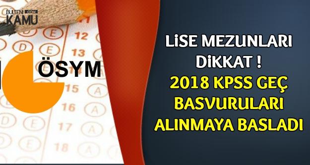 2018 Lise KPSS Geç Başvurusu Başladı (Başvuru ve Ücret Ödeme Şekli)