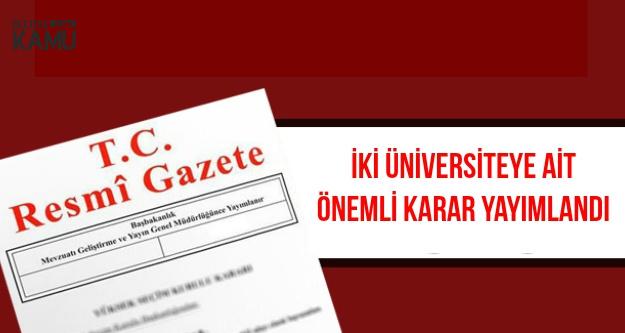 Aksaray ve Doğuş Üniversitesine Ait Önemli Kararlar Resmi Gazete'de