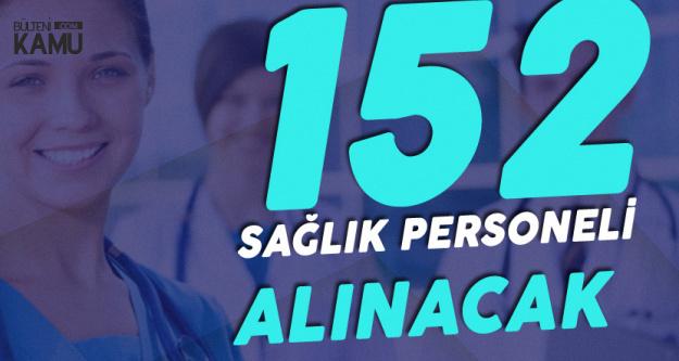 Atatürk Üniversitesi 152 Sağlık Personeli Alacak
