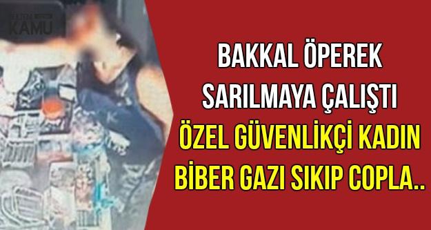 Bakkaldan Çirkin Saldırı: Kadın Güvenlikçi Haddini Bildirdi