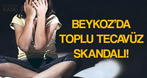 Beykoz'u Ayağa Kaldıran Toplu Tecavüz Skandalıyla İlgili Flaş Gelişme!
