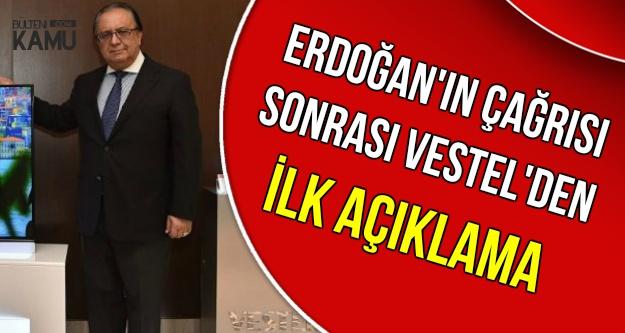 Erdoğan'ın Çağrısı Sonrası Vestel'den İlk Açıklama