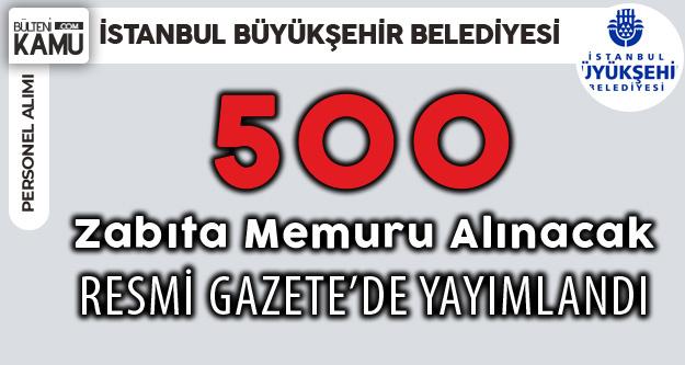 İBB 500 Zabıta Memuru Alacak (Ortaöğretim, Önlisans, Lisans)