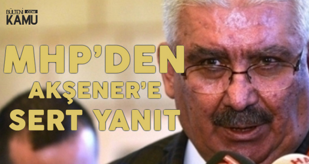 MHP'den Meral Akşener'e Sert Cevap