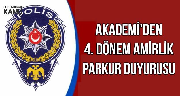 Polis Akademisi 4. Dönem Amirlik Parkur Duyurusu Geldi