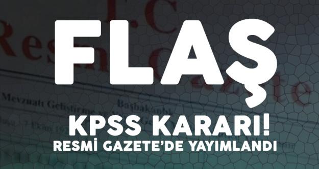 Son Dakika! Flaş KPSS Kararı Resmi Gazete'de Yayımlandı