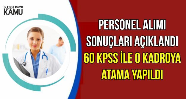 Sonuçlar Açıklandı: Üniversiteye 60 KPSS ile Personel Atandı