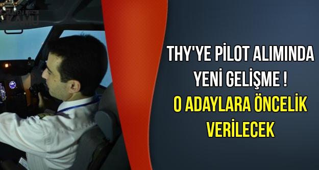 THY'ye Pilot Alımında O Adaylara Öncelik Verilecek
