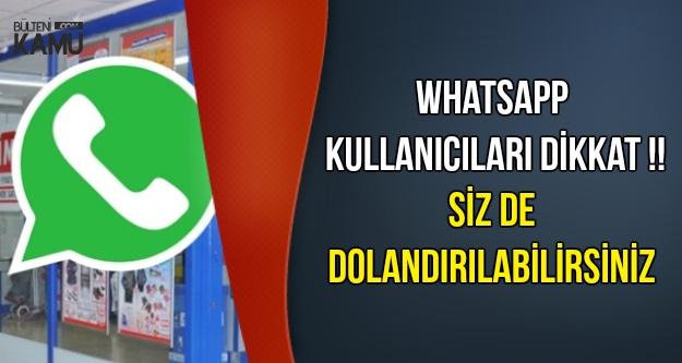 WhatsApp Kullananlar Bu Mesaja Dikkat !