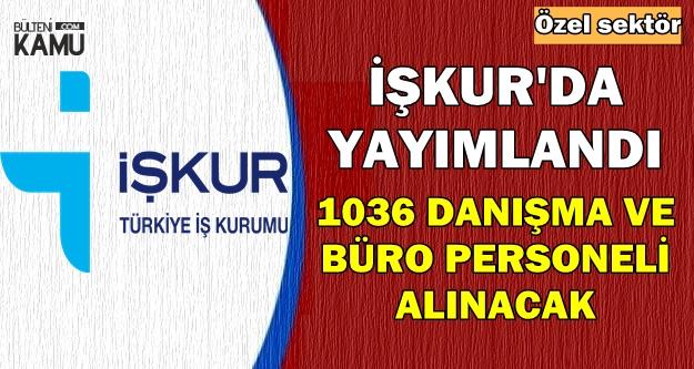 1036 Danışma ve Büro Personeli Alınacak-İŞKUR İlanları