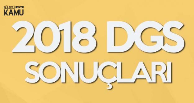 2018 DGS Yerleştirme Sonuçları Açıklandı