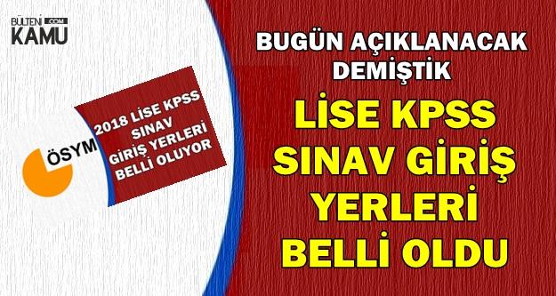 2018 Lise KPSS Sınav Giriş Belgeleri Yayımlandı