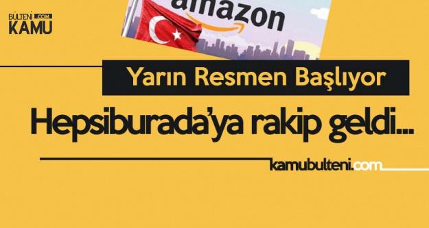 Amazon Türkiye Resmen Faaliyetlerine Başlıyor!