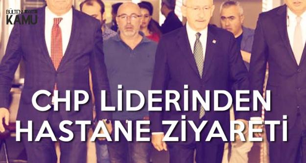 CHP Genel Başkanı'ndan Bircan'a Ziyaret