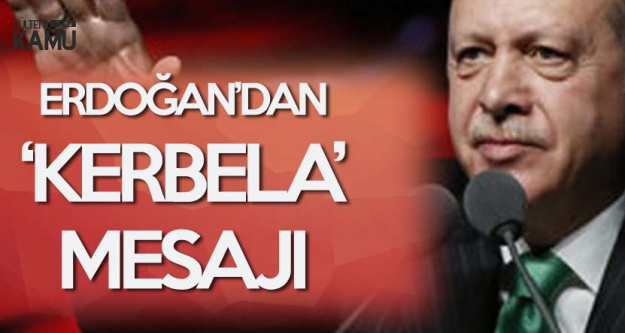 Cumhurbaşkanı'ndan 'Kerbela' Mesajı