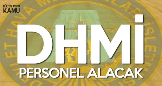 DHMİ Personel Alacak! İşte Başvuru Tarihleri ve Şartları
