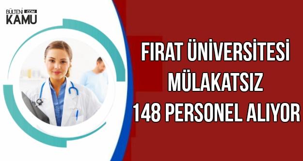 Fırat Üniversitesi'ne 148 Personel Alınıyor