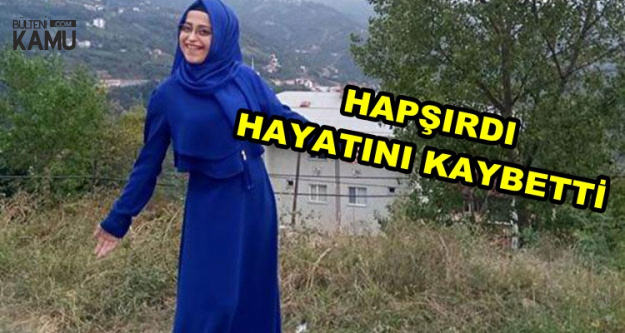Hapşıran Genç Kadın Hayatını Kaybetti