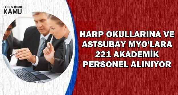 Harp Okulu ve Astsubay MYO'lara 221 Akademik Personel Alınıyor