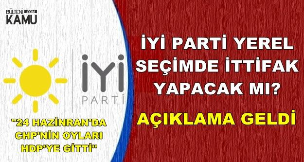 İYİ Parti'den Flaş Yerel Seçim Açıklaması