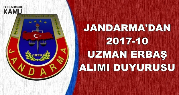 Jandarma'dan 2017-10 Uzman Erbaş Alımı Duyurusu