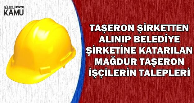 KHK ile Taşerondan Alınıp Belediye Şirketine Aktarılan Mağdurlar