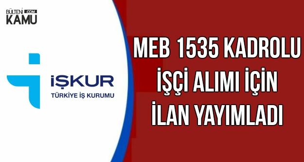 MEB 1535 Kadrolu İşçi Alıyor