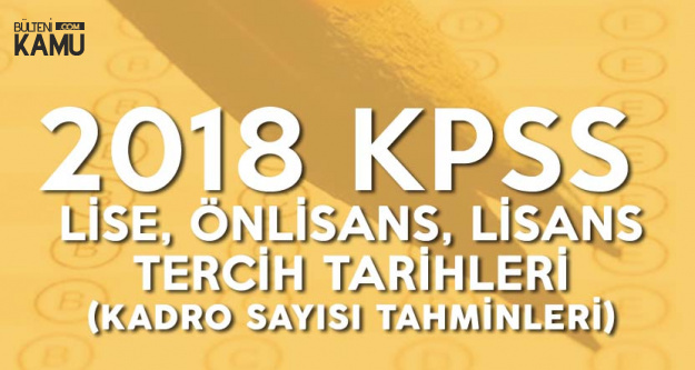 ÖSYM 2018 KPSS Merkezi Atama Tarihleri (Ortaöğretim, Önlisans, Lisans)