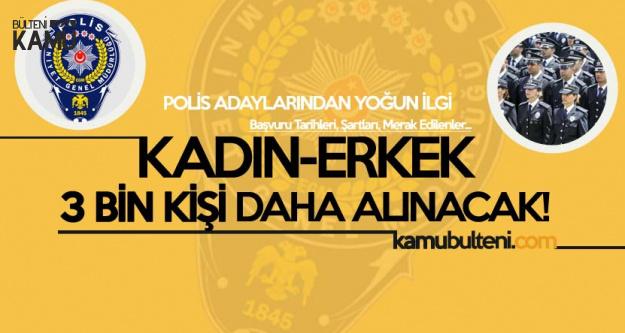 Polis Akademisi PAEM'e Kadın-Erkek 3 Bin Yeni Alım! İşte Şartlar!
