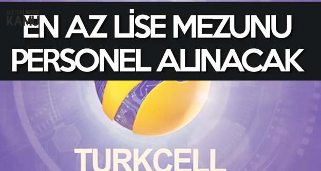 Turkcell Çağrı Merkezine Tecrübeli-Tecrübesiz En Az Lise Mezunu Personel Alınacak
