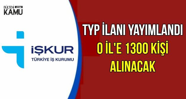 TYP İlanı Yayımlandı: O İl'e 1300 Kişi Alınacak