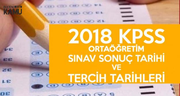 2018 KPSS Ortaöğretim Sınav Sonuç ve Merkezi Atamayla Yeni Memur Alım Tarihleri