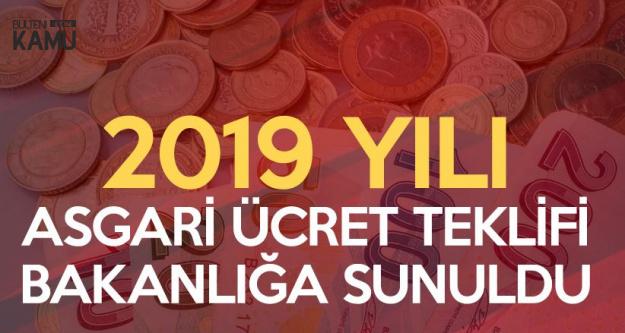2019 Yılı Asgari Ücret Konusunda İlk Teklif Bakanlığa Sunuldu