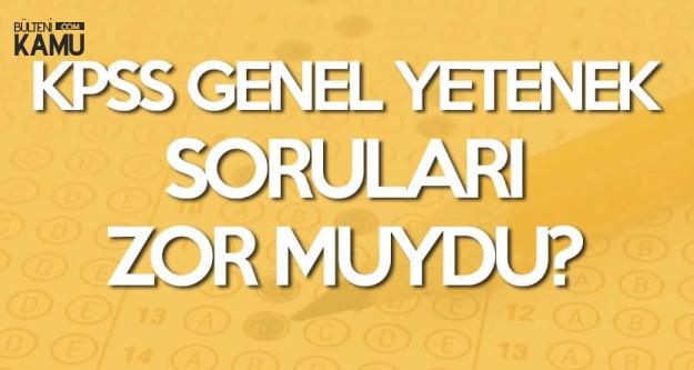 7 Ekim 2018 KPSS Genel Yetenek Sınav Soruları, Cevapları ve Yorumları