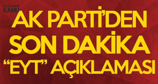 AK Parti'den Son Dakika 'Emeklilikte Yaşa Takılanlar' Açıklaması