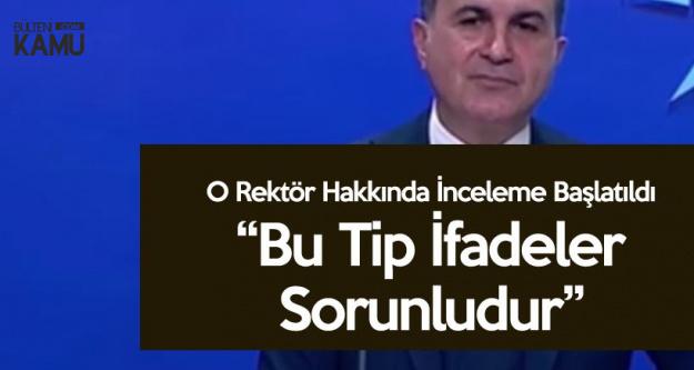 AK Parti Sözcüsü'nden 'Erdoğan'a İtaat Farzdır' Diyen Rektörle İlgili Açıklama
